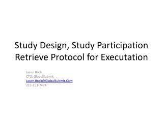 Study Design, Study Participation Retrieve Protocol for  Executation