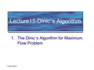 Lecture15-Dinic ' s Algorithm