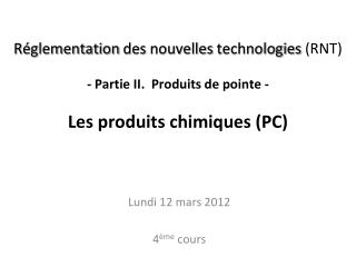 Lundi 12 mars 2012 4 �me  cours