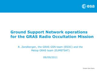 Ground Support Network operations for the GRAS Radio Occultation Mission