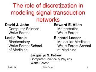 The role of discretization in modeling signal transduction networks
