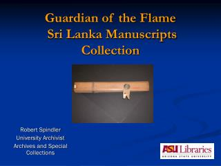 Guardian of the Flame  Sri Lanka Manuscripts Collection