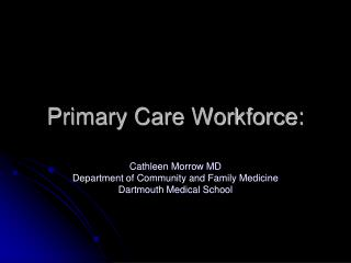 Primary Care Workforce: