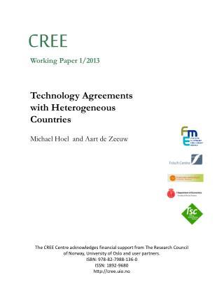 Technology Agreements with Heterogeneous  Countries Michael Hoel  and Aart de Zeeuw
