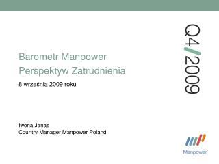 Barometr  Manpower  Perspektyw Zatrudnienia 8 wrze?nia 2009 roku