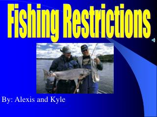 Fishing Restrictions