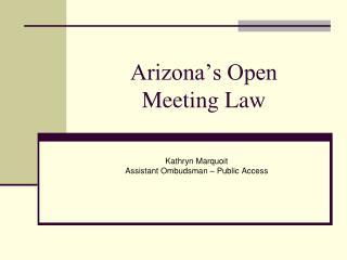 Arizona�s Open  Meeting Law