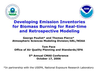 Developing Emission Inventories for Biomass Burning for Real-time and Retrospective Modeling