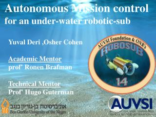 Autonomous Mission control for an under-water robotic-sub