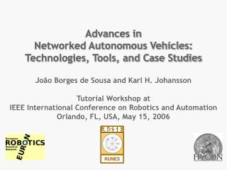 Advances in  Networked Autonomous Vehicles: Technologies, Tools, and Case Studies