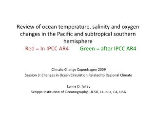 Climate Change Copenhagen 2009 Session 3: Changes in Ocean Circulation Related to Regional Climate