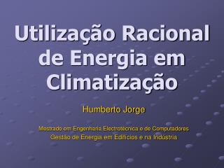 Utilização Racional de Energia em Climatização