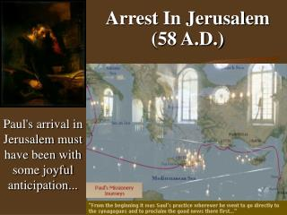 Arrest In Jerusalem  (58 A.D.)