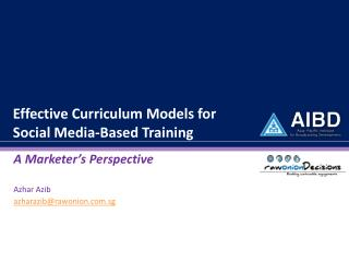Effective Curriculum Models for  Social Media-Based Training