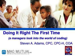 Steven A. Adams, CPC, CPC-H, COA