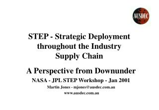 STEP - Strategic Deployment throughout the Industry Supply Chain