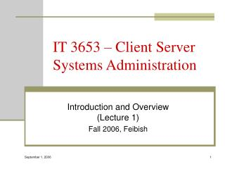 IT 3653 – Client Server Systems Administration