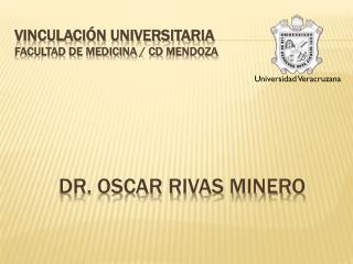 Vinculación universitaria Facultad de Medicina /  cd mendoza