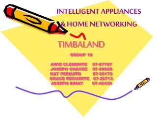 INTELLIGENT APPLIANCES & HOME NETWORKING