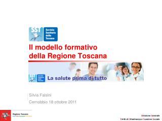 Il modello formativo  della Regione Toscana