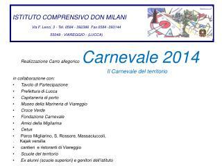 ISTITUTO COMPRENSIVO DON MILANI Via F. Lenci, 3 - Tel. 0584 - 392386  Fax 0584 -393144