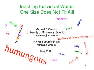 Teaching Individual Words: One Size Does Not Fit All