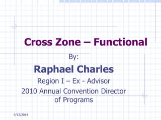 Cross Zone – Functional
