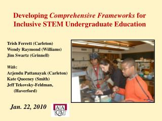 Developing  Comprehensive Frameworks  for Inclusive STEM Undergraduate Education