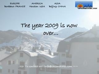 The year 2009 is now over…