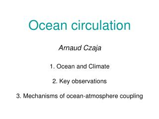 Part I Ocean and Climate (heat transport and storage)