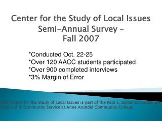 Center for the Study of Local Issues  Semi-Annual Survey –  Fall 2007
