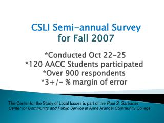 CSLI Semi-annual Survey  for Fall 2007