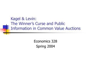 Kagel  Levin: The Winner s Curse and Public Information in Common Value Auctions