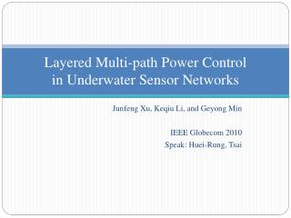 Layered Multi-path Power Control  in  Underwater Sensor Networks