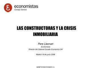 LAS CONSTRUCTORAS Y LA CRISIS INMOBILIARIA