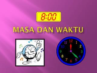 Masa Dan Waktu