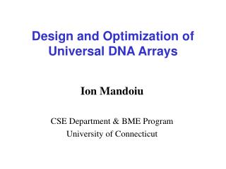 Design and Optimization of  Universal DNA Arrays