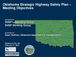 Oklahoma Strategic Highway Safety Plan   Meeting Objectives