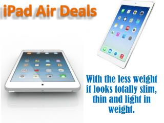 Apple IPad Air Now Have Come Up With Brilliant Offers!