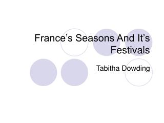 France�s Seasons And It�s Festivals