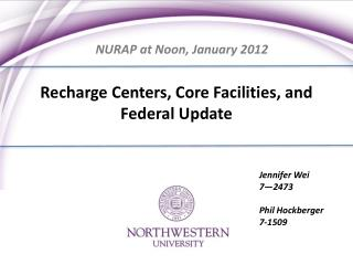 Recharge Centers, Core Facilities, and Federal Update