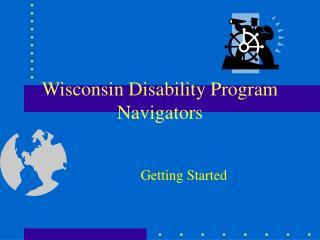 Wisconsin Disability Program Navigators