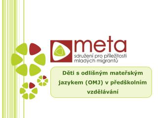 Děti s odlišným mateřským jazykem (OMJ) v předškolním vzdělávání
