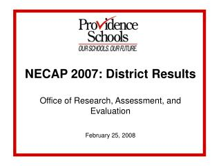 NECAP 2007: District Results