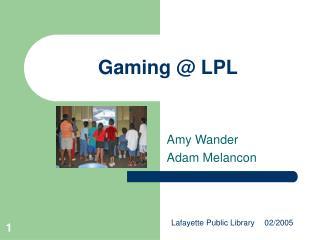 Gaming @ LPL