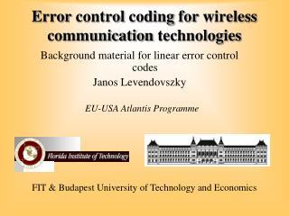 Error control coding for wireless communication technologies