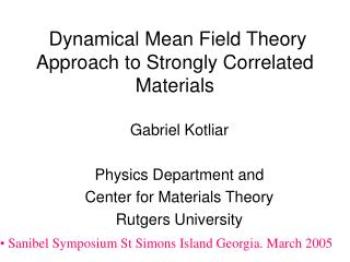 Dynamical Mean Field Theory Approach to Strongly Correlated Materials