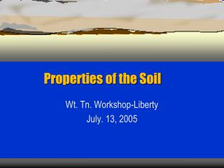 Properties of the Soil
