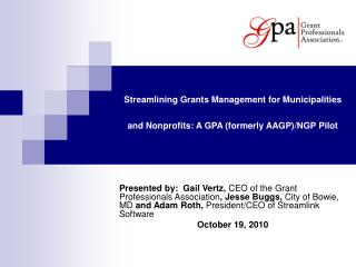 Streamlining Grants Management for Municipalities and Nonprofits: A GPA (formerly AAGP)/NGP Pilot