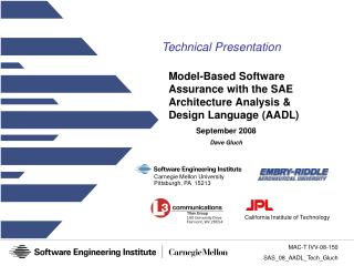 Model-Based Software Assurance with the SAE Architecture Analysis & Design Language (AADL)